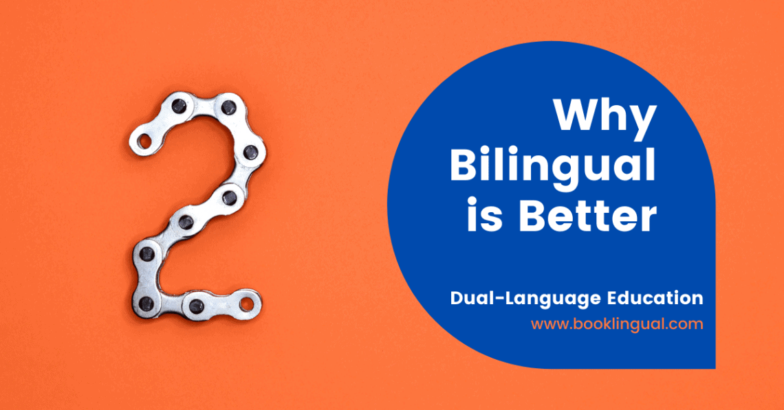 BookLingual: Why Bilingual is Better.