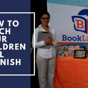 BookLingual: How To Teach Your Children Real Spanish.